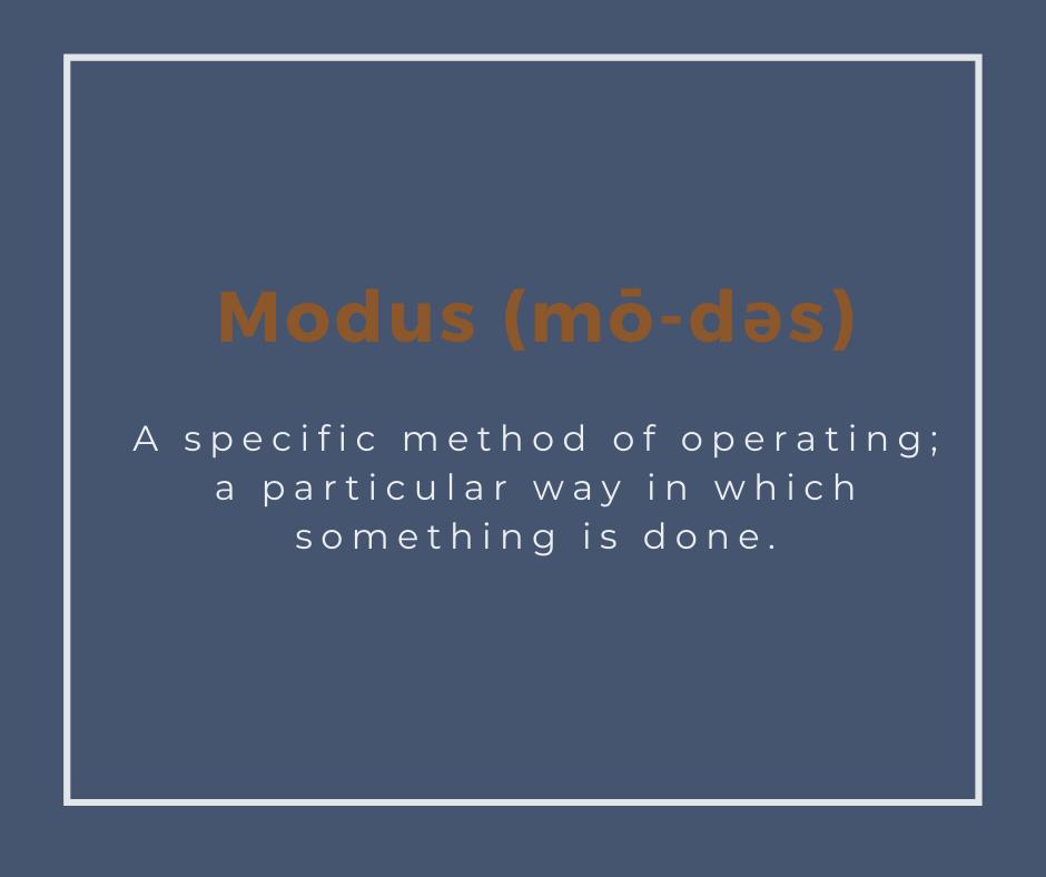 modus (mōdəs)